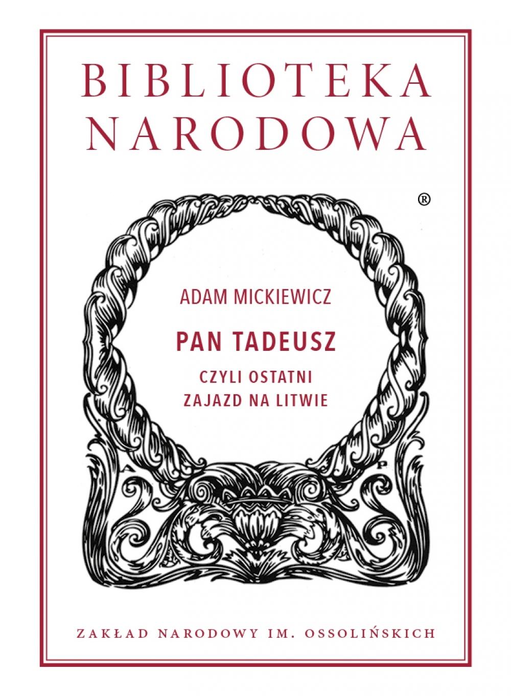 """Adam Mickiewicz - """"Pan Tadeusz"""""""
