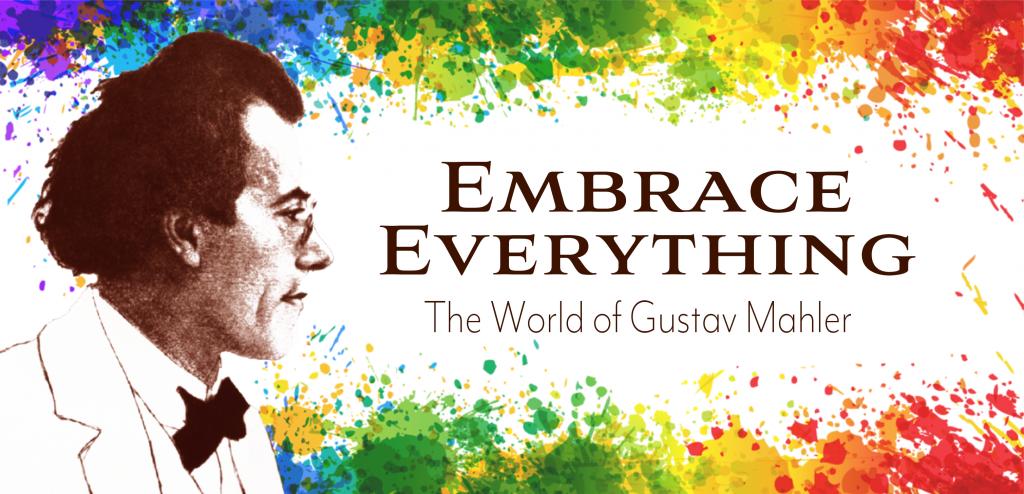 Embrace Everything - Świat Gustava Mahlera
