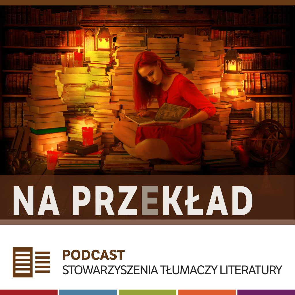 Link do podcastu Rozmowy o tłumaczeniach